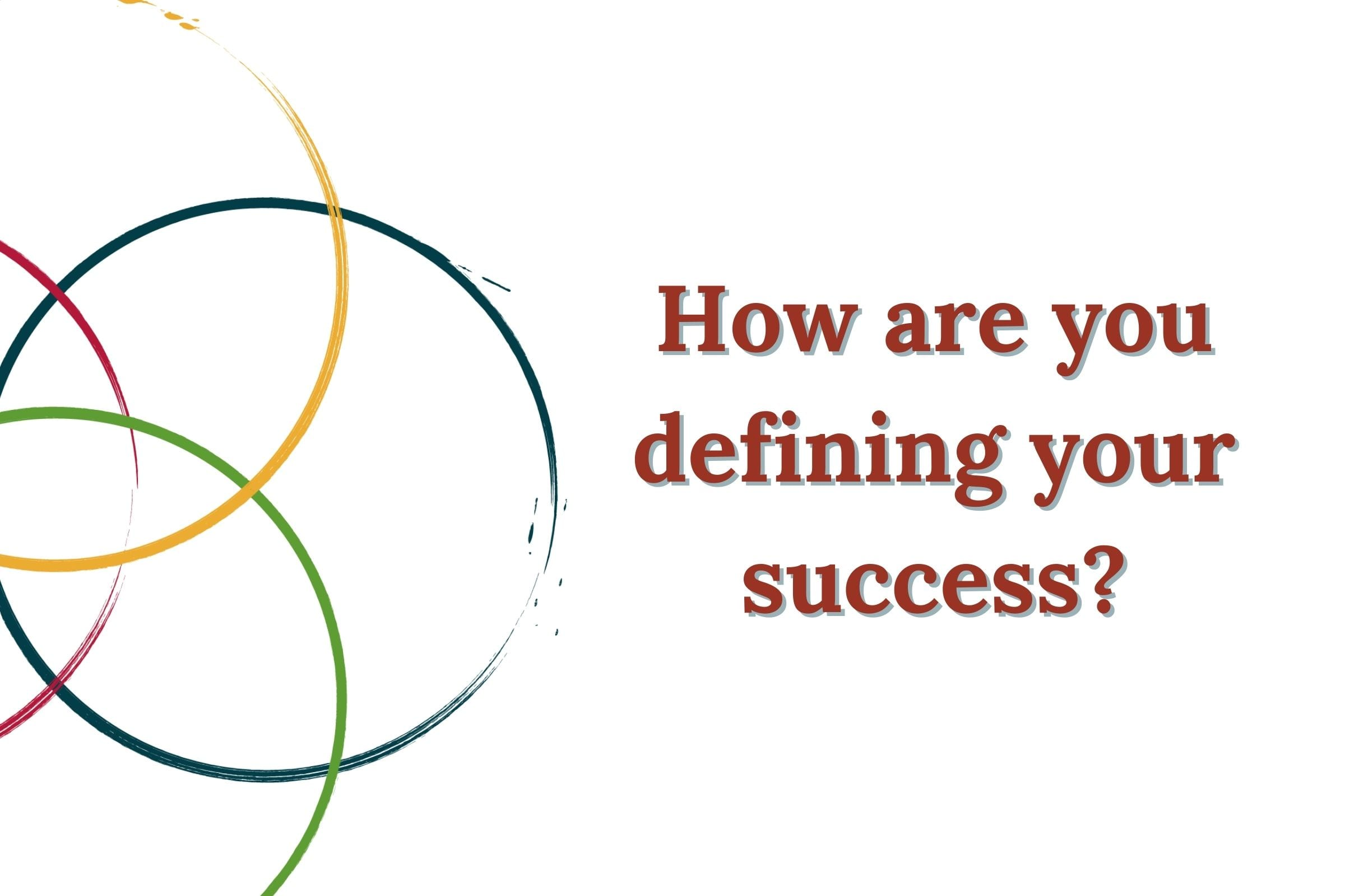 How are you defining success blog title cover